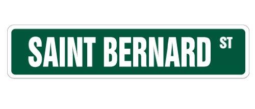 SAINT BERNARD Street Sign dog lover great St. St   Indoor/Outdoor   36
