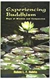 img - for Experiencing Buddhism: Ways Of Wisdom And Compassion book / textbook / text book