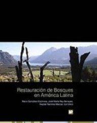 Download Restauracion de bosques en America Latina/ Forest Restoration in Latin America (Spanish Edition) pdf