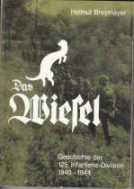 Das Wiesel. Die Geschichte der 125. Infanterie-Division