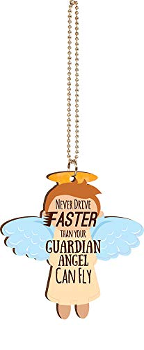 P. Graham Dunn Never Drive Faster Than Your Guardian Angel Can Fly 4 x 3 Wood Rear-View Mirror Car Charm