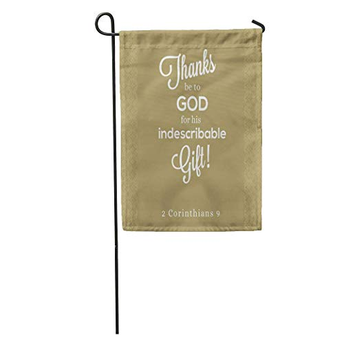 NgkagluxCap Garden Flag Thanks Be to God for His Indescribable from Corinthians Bible Home Yard House Decor Barnner Outdoor Stand 12x18 Inches Flag (Thanks Be To God For His Indescribable Gift)