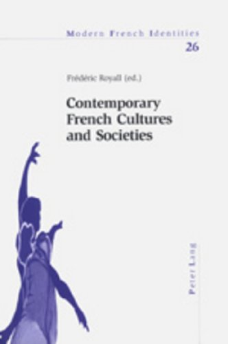 Contemporary French Cultures and Societies: An Interdisciplinary Assessment (Modern French Identities)