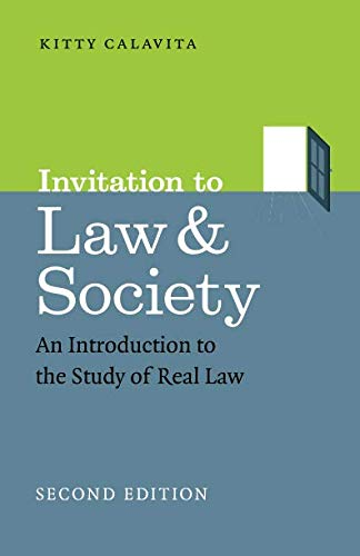 Invitation to Law and Society, Second Edition: An Introduction to the Study of Real Law (Chicago Series in Law and Society)
