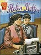 Book Helen Keller: Courageous Advocate (Graphic Biographies) by Scott R. Welvaert (2006-01-01)