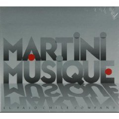 Martini Musique (El Paso Chile - El Outlet Of Paso