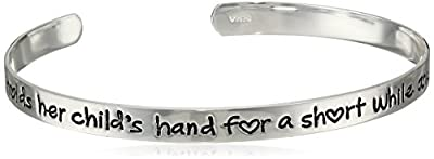 """Sterling Silver """"A Mother Holds Her Child's Hand For A Short While and Their Hearts Forever"""" Cuff Bracelet, 7"""""""