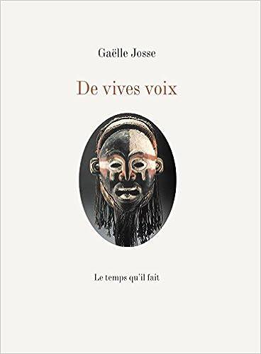De vives voix de Gaëlle Josse 31m%2B0dc0B1L._SX366_BO1,204,203,200_