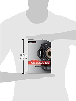 Canon 40D: The Rocky Nook Manual: Artur Landt: 9781933952338