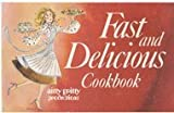 Fast and Delicious Cookbook, Rose Grant, 0911954627