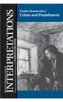 Fyodor Dostoevsky's Crime and Punishment (Bloom's Modern Critical Interpretations)