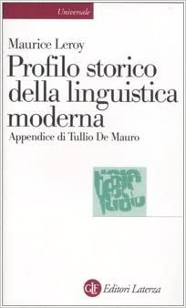 maurice leroy%2C profilo storico della linguistica moderna  : Profilo storico della linguistica moderna - Maurice Leroy ...