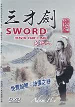 San Cai Sword: Heaven, Earth, Man (4 DVD Set) by Adam Hsu