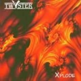Xplode by Twyster