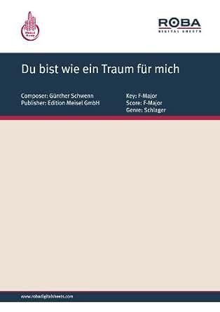 du bist wie ein traum f r mich german edition ebook peter schaeffers will meisel g nther. Black Bedroom Furniture Sets. Home Design Ideas