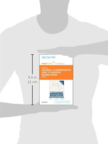 A Comprehensive Guide to Geriatric Rehabilitation - Elsevier eBook on VitalSource (Retail Access Card): [previously entitled Geriatric Rehabilitation Manual], 3e