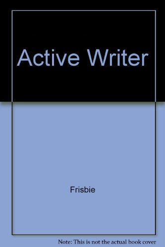 The Active Writer
