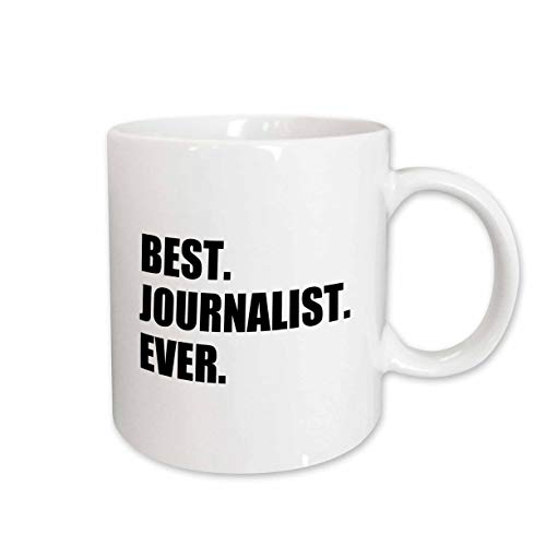 3dRose mug_185009_2 Best Journalist Ever, Fun Gift for Talented Newspaper Magazine Writers Ceramic Mug, 15-Ounce
