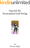 Lag and the Economical Golf Swing