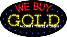 We Buy Gold Flashing & Animated LED Sign (High Impact, Energy Efficient)