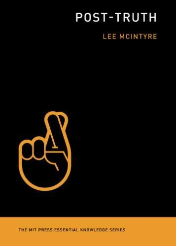 Book cover from Post-Truth (Mit Press Essential Knowledge) by Lee McIntyre