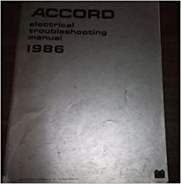1986 honda accord electrical wiring diagram troubleshooting manual ewd oem  86: honda: amazon com: books
