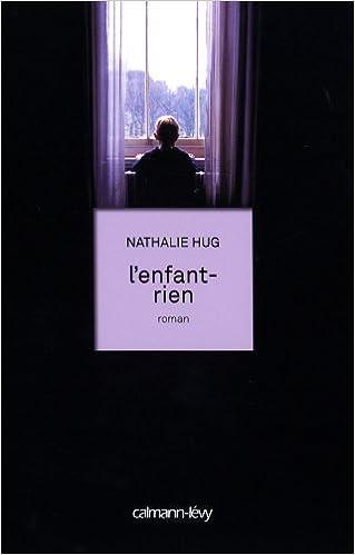 L'enfant-rien - Nathalie Hug