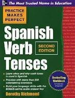 Practice Makes Perfect Spanish Verb Tenses 2nd (second) edition Text Only
