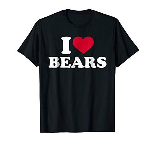 I love bears T-Shirt]()