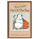 Out of the Trap, Alan W. Watts, 0897081471