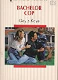 img - for Bachelor Cop (Silhouette Romance) book / textbook / text book