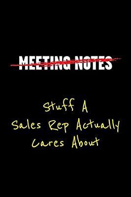 Meeting Notes - Stuff a Sales Rep Actually Cares about ...
