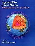img - for Fundamentos de geofisica / Fundamental of Geophysics (Spanish Edition) book / textbook / text book