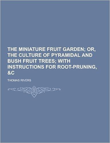 The Miniature Fruit Garden