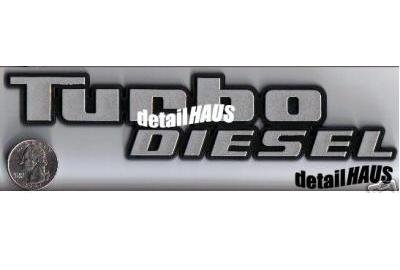Silver/Chrome Turbo Diesel Badge Emblem - VW, FORD, GMC, Mercedes, BMW, Chevy (Mercedes Turbo Diesel)