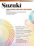 Suzuki Bass School MIDI Disk Acc./CD-ROM, Volume 1 (The Suzuki Method Core Materials)