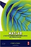 Matlab-A Practical Introduction To Programming And Problem Solving -3Rd Edition