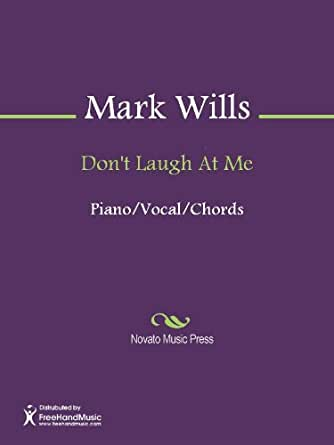 an analysis of dont laugh at me by mark wills Mark wills wish you were here mark wills wish you were here mark wills wish you were here mark wills music video wish you were here mark wills wis.
