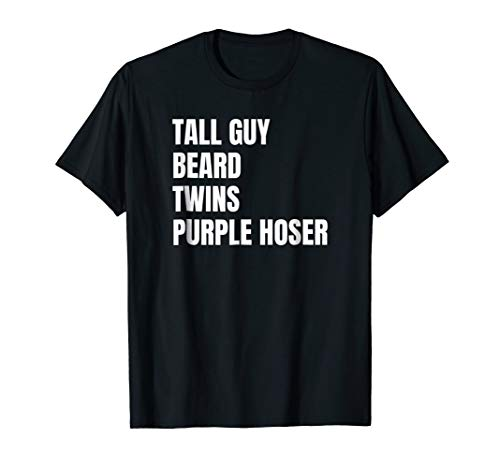 Tall Guy Beard Twins Purple Hoser T Shirt ()