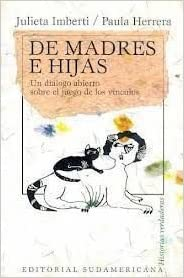 de Madres E Hijas (Spanish Edition): Paula Herrera, J. Imberti ...