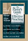 The Pastor's Guide to Effective Preaching, Janine Tartaglia-Metcalf and Eugene H. Peterson, 0834120313