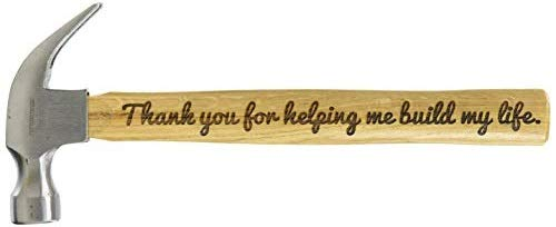 Father's Day Gift Thank You for Helping Me Build My Life DIY Gift Engraved Wood Handle Steel Hammer Color-fill Avaliable (Natural) (Birthday Wishes To My Daughter From Father)