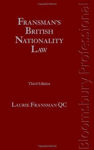 Fransman's British Nationality Law: Third Edition