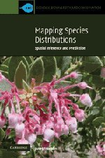 By Janet Franklin - Mapping Species Distributions: Spatial Inference and Prediction