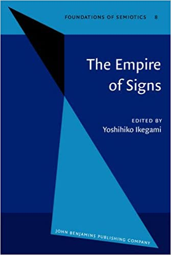 The Empire Of Signs Semiotic Essays On Japanese Culture  The Empire Of Signs Semiotic Essays On Japanese Culture Foundations Of  Semiotics Yoshihiko Ikegami  Amazoncom Books
