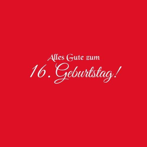 Alles Gute zum 16 Geburtstag: Gstebuch zum 16 jahre Geburtstag Gste buch party geschenkideen deko dekoration geburtstagsdeko zubehr geschenk zum 16 ... mdchen junge Cover Rot (German Edition)