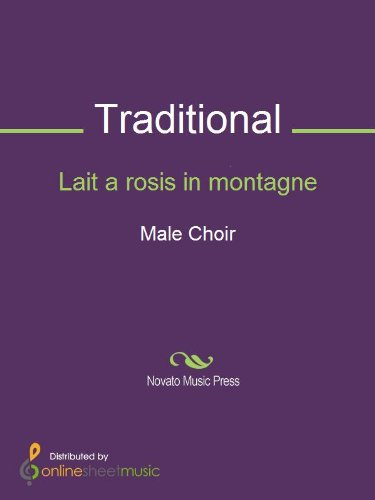 Lait a rosis in montagne - Score