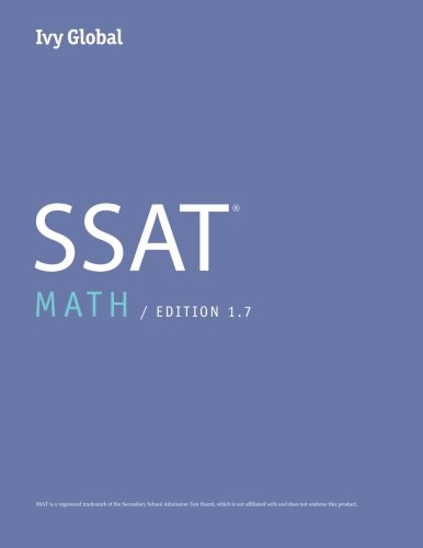 Ivy Global SSAT Math 2016, Edition 1.7 (Prep Book)