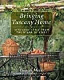 Bringing Tuscany Home: Sensuous Style From The Heart Of Italy by Frances Mayes (2005-04-14)