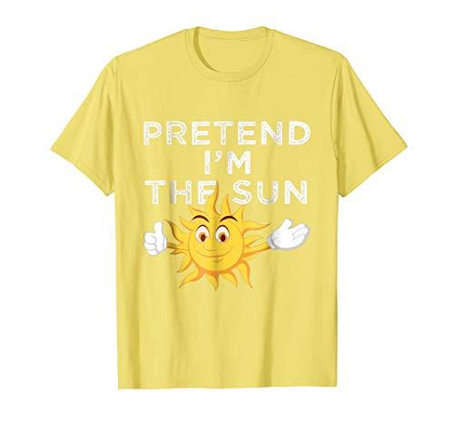 Pretend I'm The Sun   Lazy Funny Halloween Costume Shirt]()